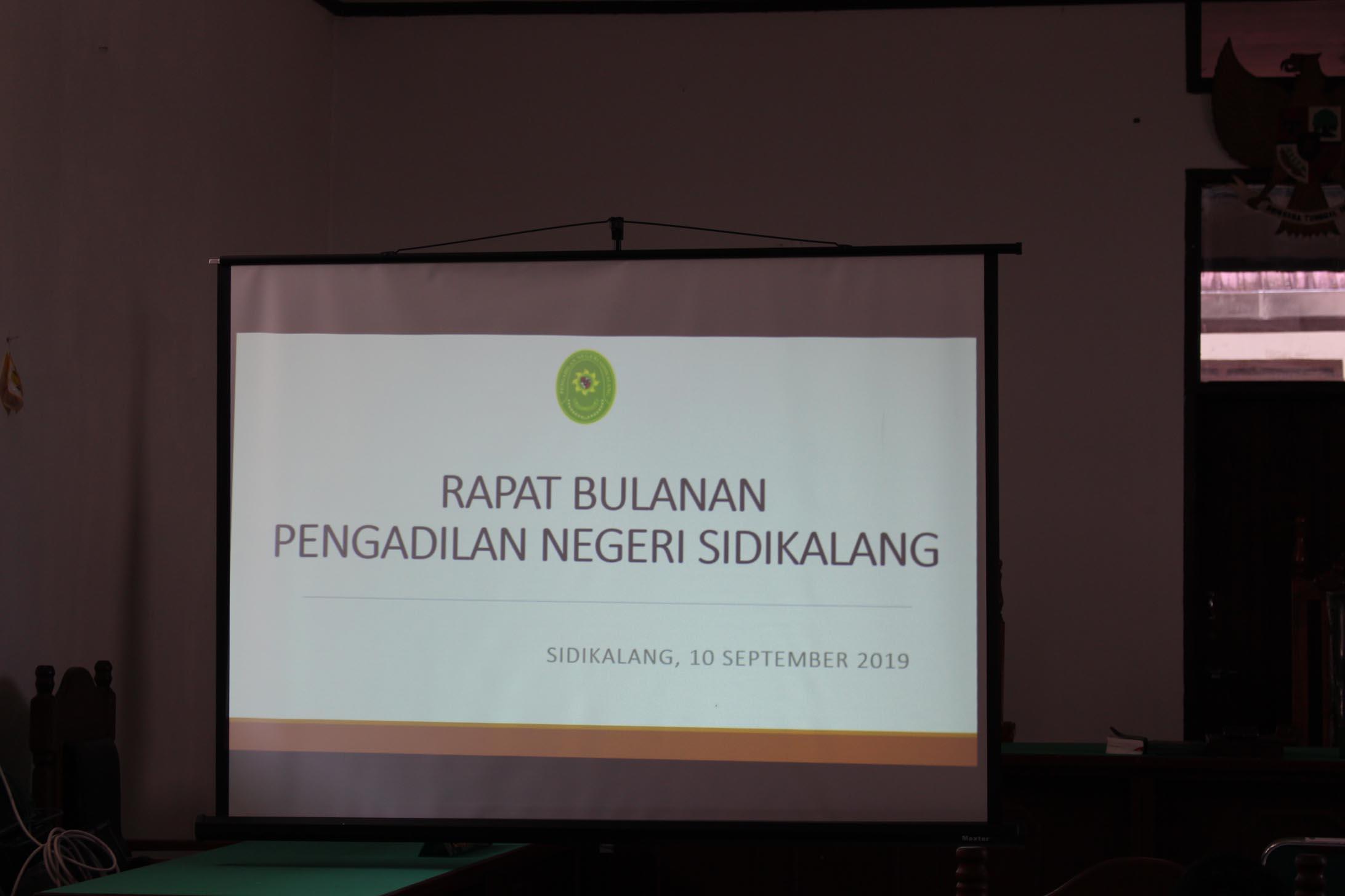 RAPAT RUTIN BULAN SEPTEMBER 2019 PENGADILAN NEGERI SIDIKALANG